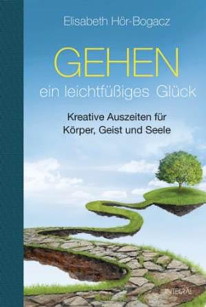 Buch_Elisabeth_Hoer_Bogacz_Gehen_ein_leichtfuessiges_Glueck